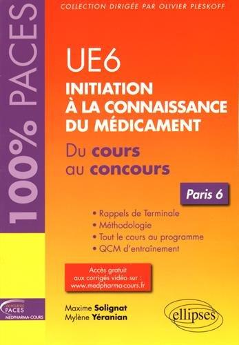 UE6 Initiation à la Connaissance du Médicament Paris 6