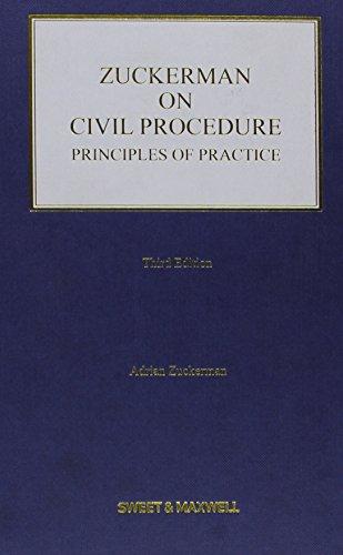 Zuckerman on Civil Procedure: Principles of Practice