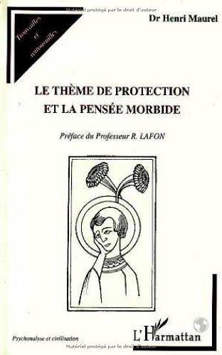 Le thème de protection et la pensée morbide