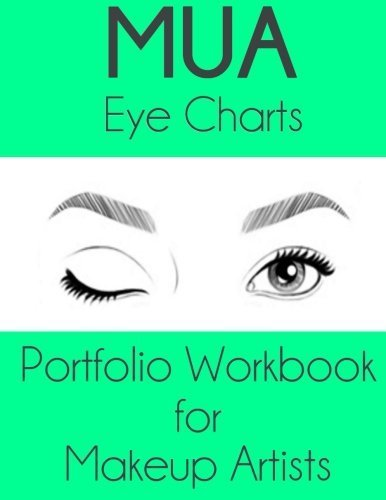 MUA Eye Charts Portfolio Workbook for Makeup Artists: Gaia Edition by Sarie Smith (2016-02-16)