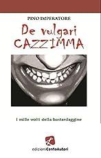 De vulgari cazzimma