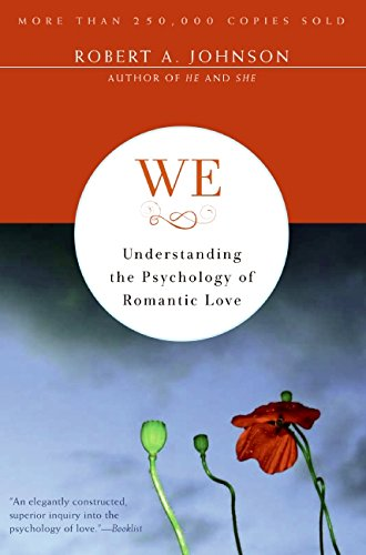 We: Understanding the Psychology of Romantic Love por Robert A. Johnson