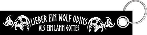 Preisvergleich Produktbild Lieber ein Wolf Odins als ein Lamm Gottes Wikinger Walhalla Schlüsselanhänger Schlüsselband Keyholder Lanyard