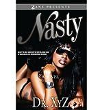[(Nasty)] [by: Dr XYZ] - Dr XYZ