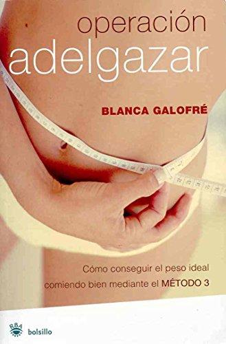 Descargar Libro Operación adelgazar (NO FICCION) de Blanca Galofre Munne