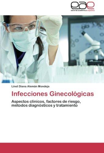 Infecciones Ginecologicas por Aleman Mondeja Linet Diana