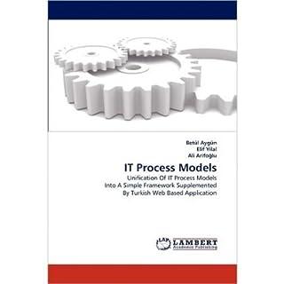 [(It Process Models )] [Author: Bet L Ayg N] [Feb-2011]