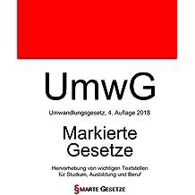 UmwG, Umwandlungsgesetz, Smarte Gesetze, Markierte Gesetze: Hervorhebung von wichtigen Textstellen für Studium, Ausbildung und Beruf