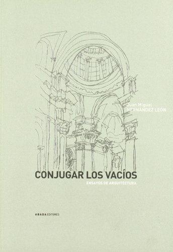 Conjugar Los Vacios Ensayos De Ar (Lecturas de arquitectura)