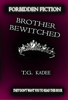 Brother Bewitched (Shattered Isles Book 1) (English Edition) di [Kadee, Taylor Galen]