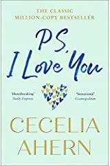 PS, I Love You: The uplifting, heartwarming million-copy bestselling love story Paperback