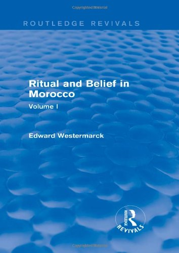 Ritual and Belief in Morocco: Vol. I (Routledge Revivals): 1 por Edward Westermarck