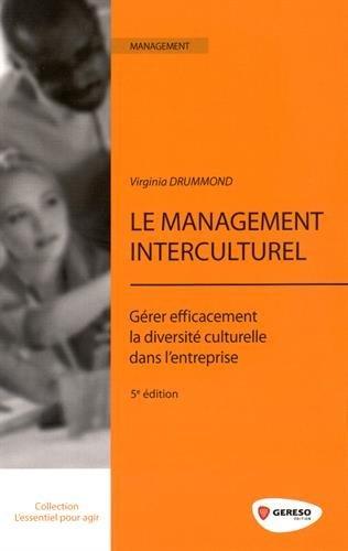 Le management interculturel: Gérer efficacement la diversité culturelle dans l'entreprise.