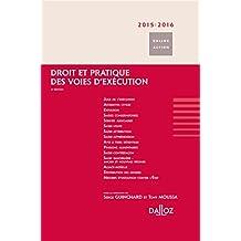 Droit et pratique des voies d'exécution 2015/2016 - 8 e éd.