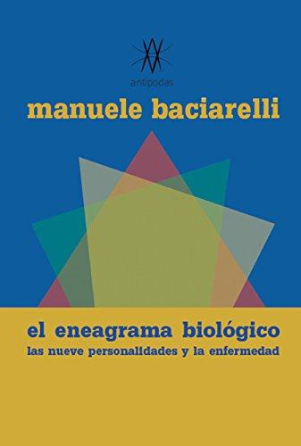 El Eneagrama Biológico: Las nueve personalidades y la enfermedad ...