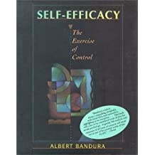 Self Efficacy: The Exercise of Control by Albert Bandura (1997-02-03)