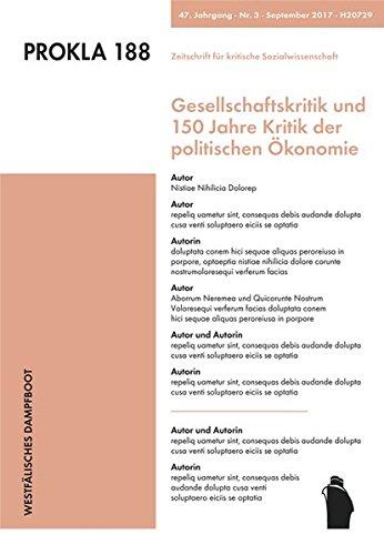 Gesellschaftskritik und 150 Jahre Kritik der politischen Ökonomie (PROKLA, Band 188)