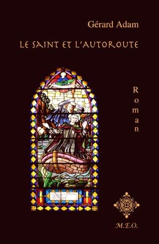 Le Saint et l'Autoroute (French Edition)