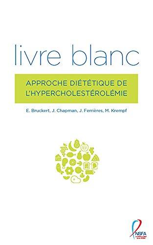 Livre blanc : Approche dittique de l'hypercholestrolmie