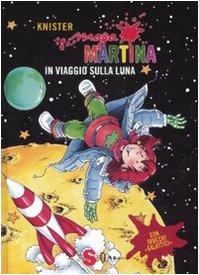 Maga Martina in viaggio sulla luna: 6