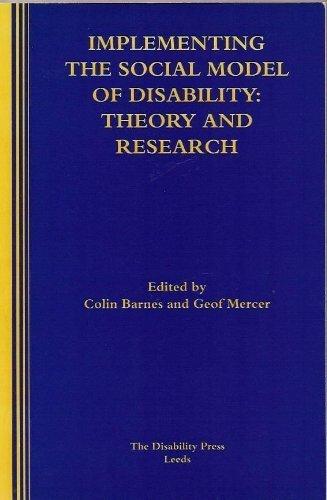 Implementing the Social Model of Disability by Colin Barnes (2004-01-01)