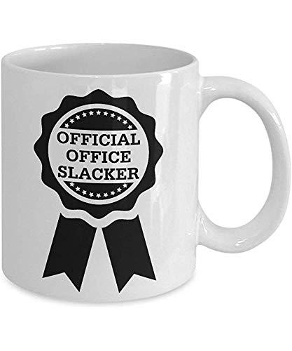 Taza divertida Regalo oficial de Slacker de la oficina para el regalo del compañero de trabajo Regalo del empleado para el regalo de la mordaza de la novedad del jefe