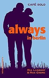 Always in Berlin: Ein Liebesroman