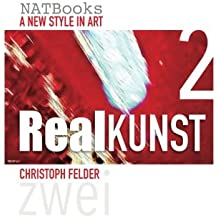 Realkunst 2: A new style in art