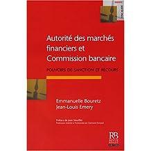 Autorité des marchés financiers et Commission bancaire : Pouvoirs de sanctions et recours
