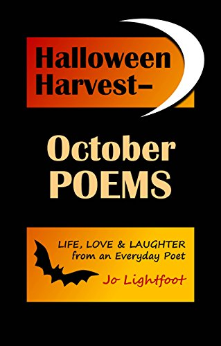 Halloween Harvest-October Poems: Life, Love & Laughter from an Everyday Poet (English Edition)