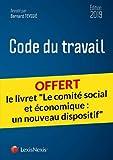 Code du travail 2019 - Livret comparatif - Le comité social et économique : un nouveau dispositif
