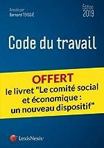 Code du travail 2019 - Livret comparatif - Le comité social et économique : un nouveau dispositif de Bernard Teyssie
