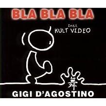 Bla Bla Bla by Gigi D'Agostino (2000-07-11)