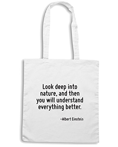 T-Shirtshock - Borsa Shopping CIT0153 Look deep into nature, and then you will understand everything better. Bianco