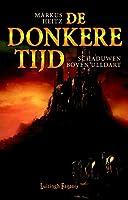 Schaduwen boven Ulldart (De donkere tijd Book 1)