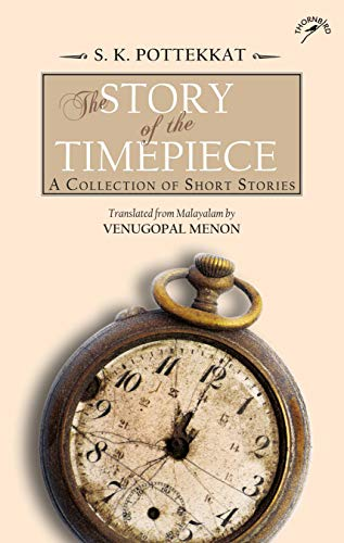 The Story of the Timepiece: A Collection of Short Stories