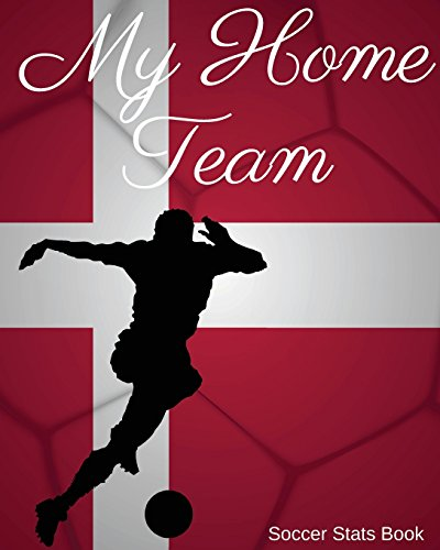 My Home Team: Denmark Soccer Stats Book por Mike Murphy