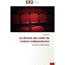 Le devenir des salles de cinéma indépendantes