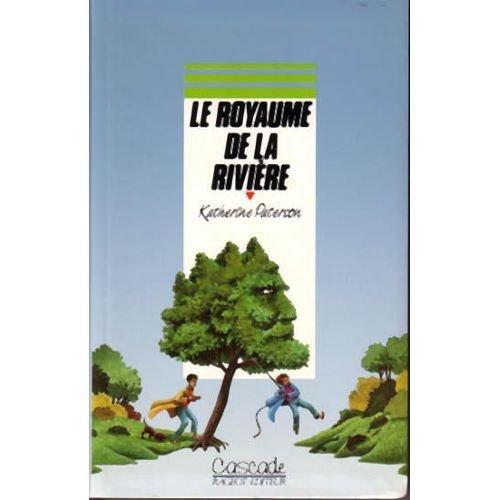 """<a href=""""/node/2752"""">Le royaume de la rivière</a>"""
