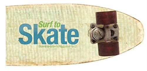 Surf to Skate : Volume 2 par Gingko Press