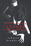 Traded (English Edition)