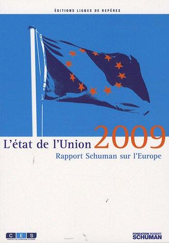 L'état de l'Union : Rapport Schuman 2009 sur l'Europe