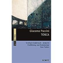 Tosca: Einführung und Kommentar. Textbuch/Libretto. (Serie Musik)