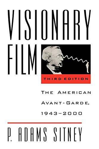 Visionary Film: The American Avant-Garde, 1943-2000 por P. Adams Sitney