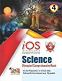 Silver Zone International Olympiad Book of Science IOS Comprehensive book class 4