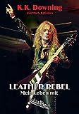 Leather Rebel: Mein Leben mit Judas Priest