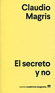 El secreto y no par Claudio Magris