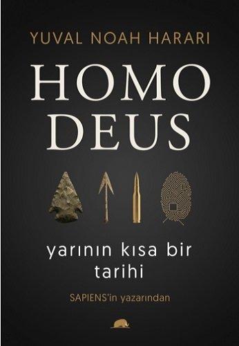 Homo Deus Yarinin Kisa Bir Tarihi por Yuval Noah Harari
