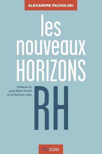 Les nouveaux horizons RH par Alexandre Pachulski