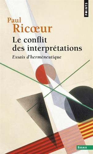 Le Conflit des interprtations - Essais d'hermneutique (1)